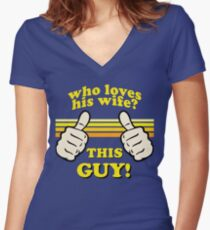 This Guy Loves His Wife! Women's Fitted V-Neck T-Shirt