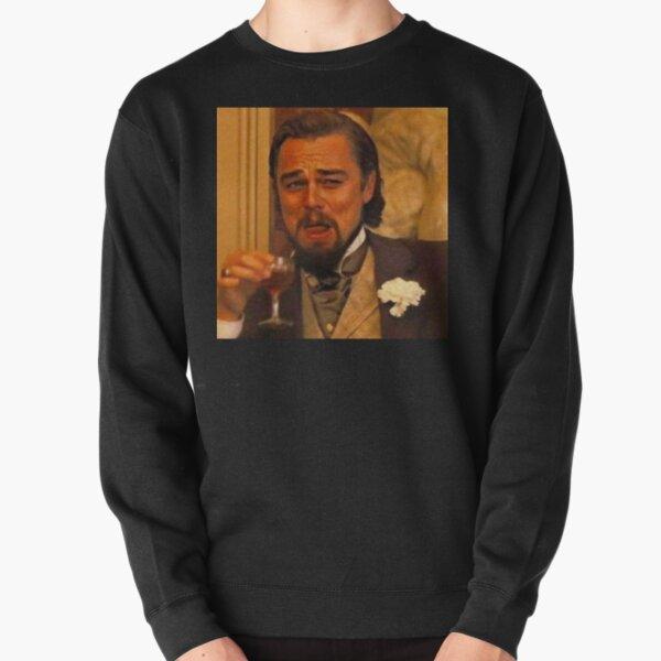 Leonardo DiCaprio Django Laughing 2020 new-style Pullover Sweatshirt