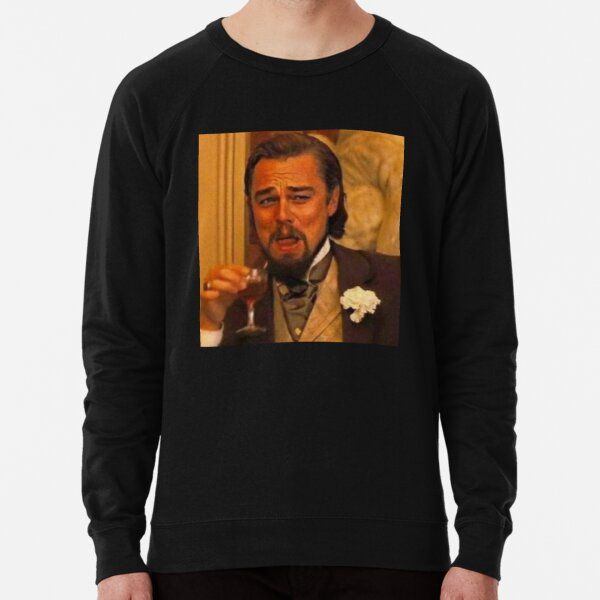 Leonardo DiCaprio Django Laughing 2020 new-style Lightweight Sweatshirt