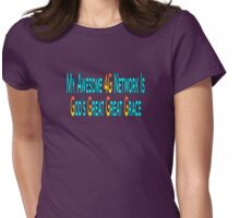my awesome 4g network Womens Fitted T-Shirt