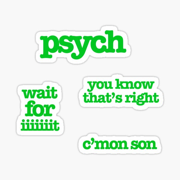 psych sayings sticker pack Sticker