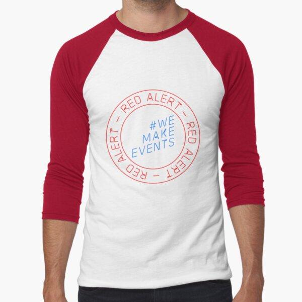Red Alert - We Make Events - #WeMakeEvents Baseball ¾ Sleeve T-Shirt