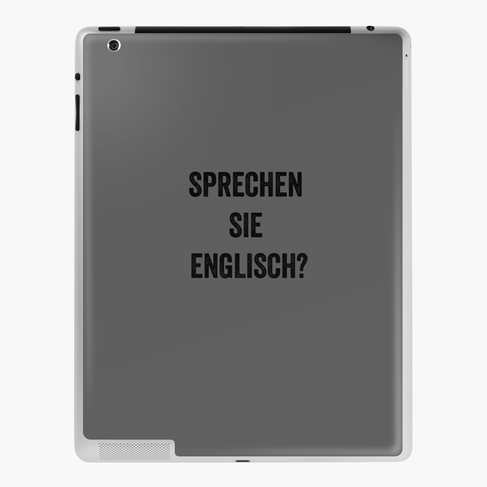 Do You Speak English German Ipad Case Skin By Englishabroad Redbubble