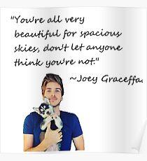 Joey Graceffa-FORSPACIOUSSKIES Poster
