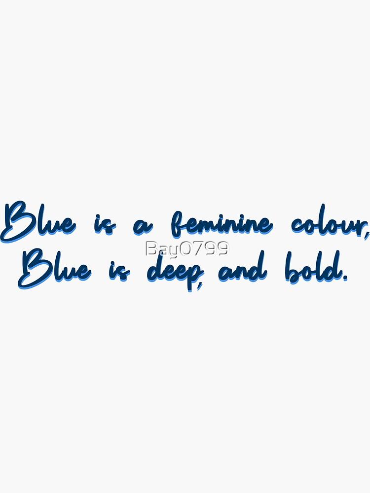 Blue, A Feminine Colour - MIKA Design by Bay0799