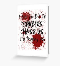 Walking dead greeting cards redbubble if zombies chase us im tripping you greeting card m4hsunfo