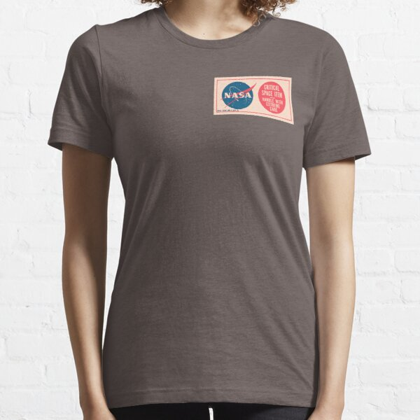 NASA - Critical Space Item Handle with Extreme Care (Front) Essential T-Shirt