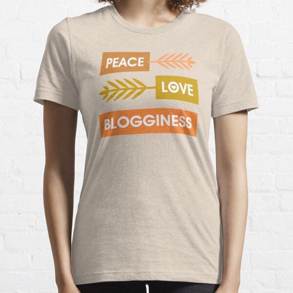 Peace, Love, Blogginess Essential T-Shirt