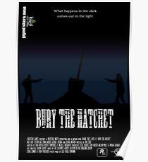 Bury The Hatchet Poster