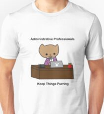 Administrative Professionals Keep Things Purring Unisex T-Shirt