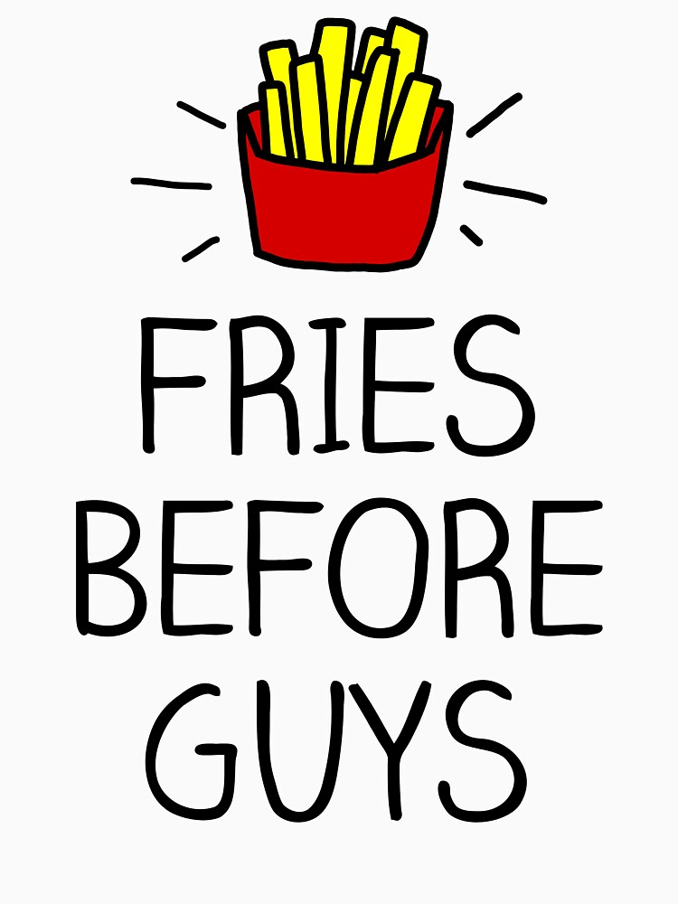 fries before guys - in living color | Women's T-Shirt