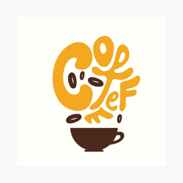 coffee typography for coffee lovers Art Print