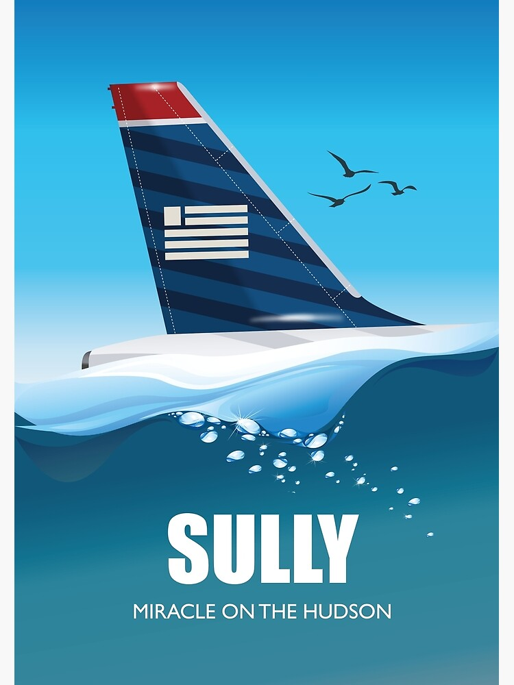 Sully: Miracle on the Hudson - Alternative Movie Poster by MoviePosterBoy