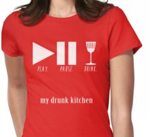 play. pause. drink Womens Fitted T-Shirt