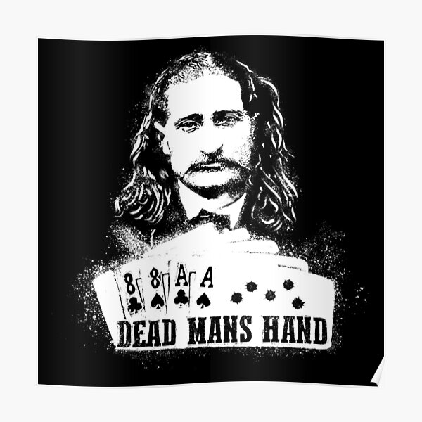 Dead Mans Hand Poster