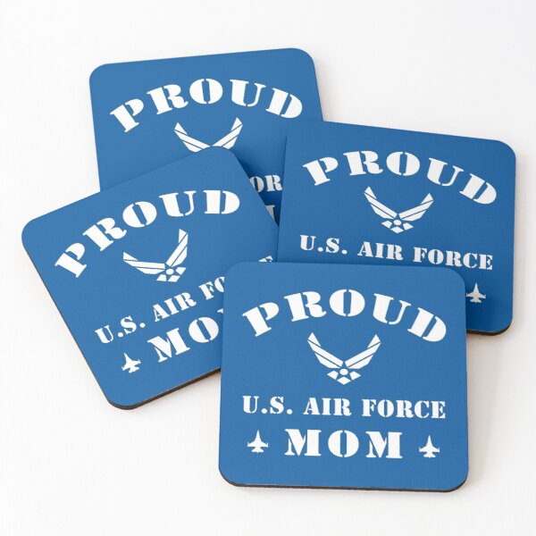 Proud U.S Air Force Mom T-Shirt Proud Air Force Mom Shirts Coasters (Set of 4)