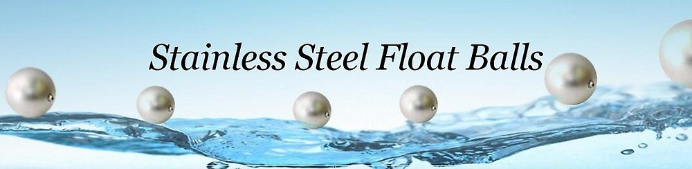 Stainless Steel Float Balls by stainlesssteelb