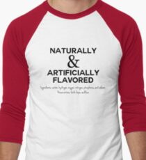 Naturally and Artificially Flavored (Black Text) T-Shirt