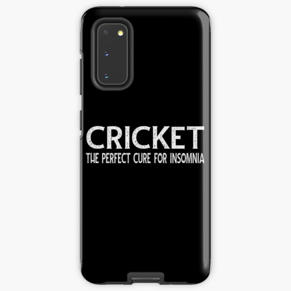 Cricket The Perfect Cure For Insomnia Samsung Galaxy Tough Case
