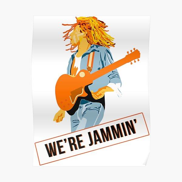 we're jammin' b.m. Poster