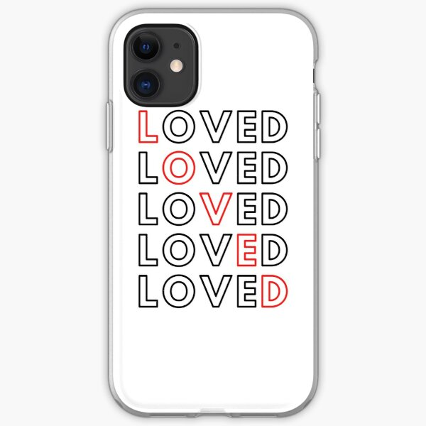 You are Loved! iPhone Soft Case