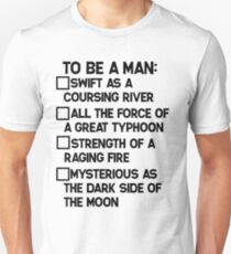 To Be A Man: Unisex T-Shirt
