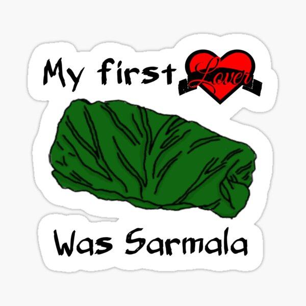 Sarmala is life Sticker