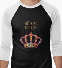 Royal Bitch Men's Baseball ¾ T-Shirt