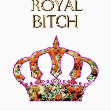 Royal Bitch by HighSociety420