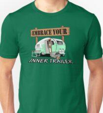 Embrace Your Inner Trailer Unisex T-Shirt