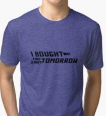 Back to the black Tri-blend T-Shirt