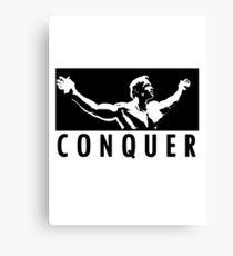 Arnold Schwarzenegger - Conquer Leinwanddruck