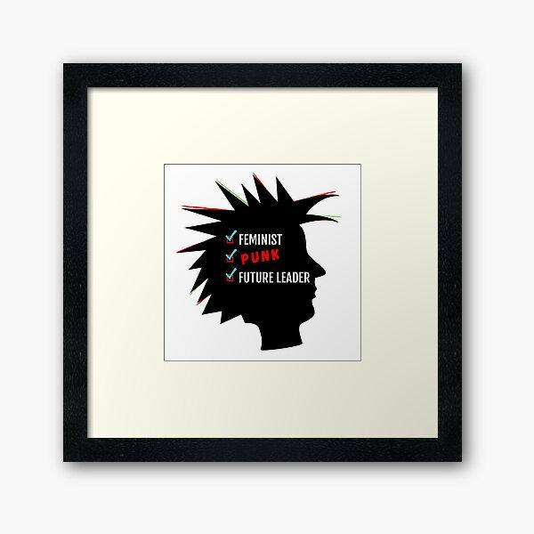 Feminist, Punk, Future Leader Framed Art Print
