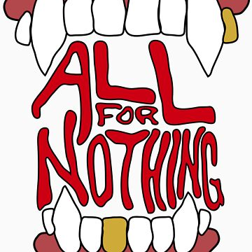 All for Nothing by botarthedsgnr