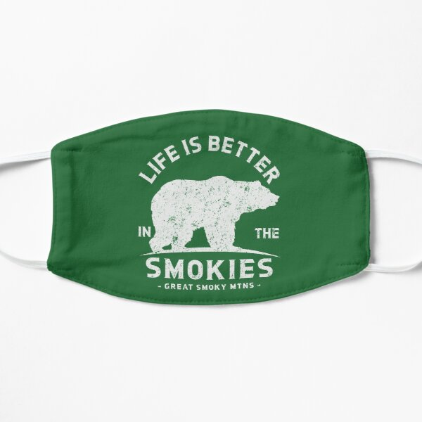 Life is Better in the Smokies - Great Smoky Mountains Flat Mask