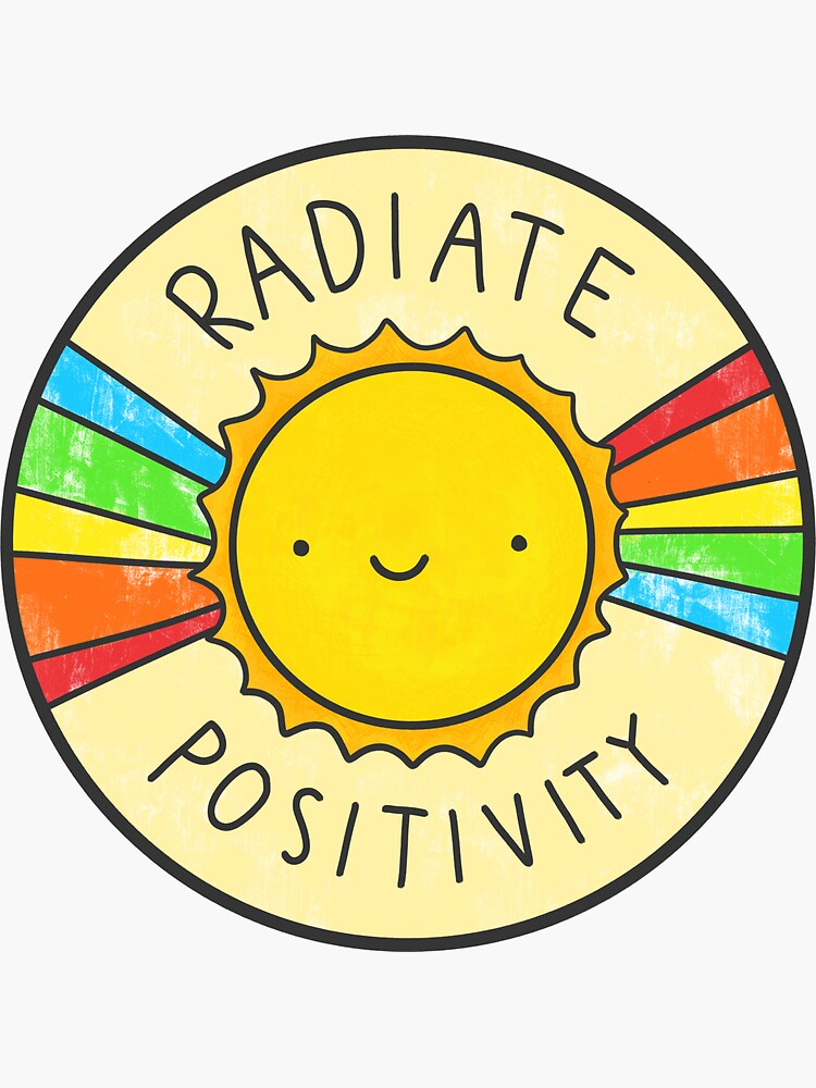 Radiate Positivity by hellobubblegum