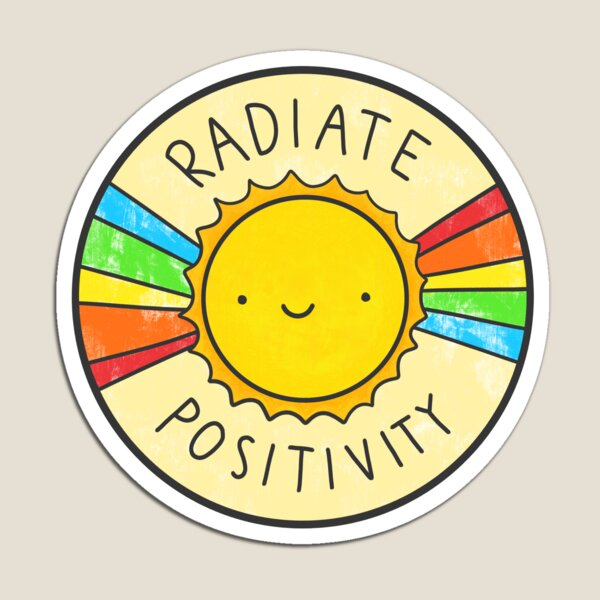Radiate Positivity Magnet