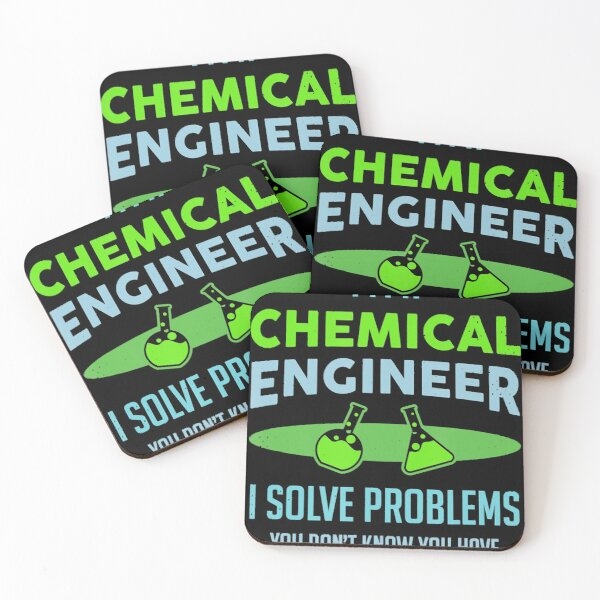 A Chemical Engineer I Solve Problems Chemical Engineering Coasters (Set of 4)