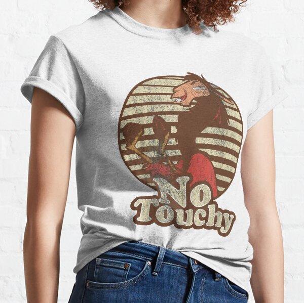 No touchy Classic T-Shirt