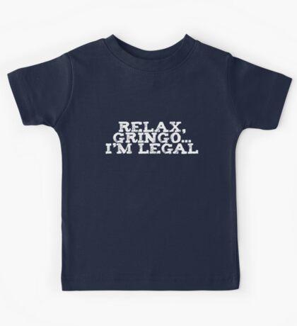 Relax, gringo I'm legal Kids Clothes