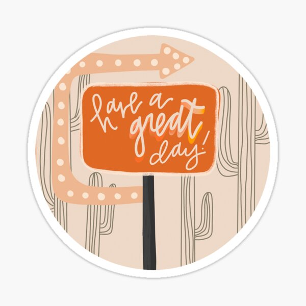 GREAT DAY VIBES Sticker