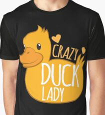 Crazy Duck Lady Graphic T-Shirt