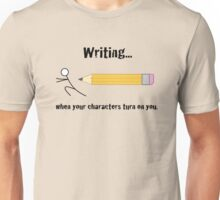 When your characters turn... Unisex T-Shirt