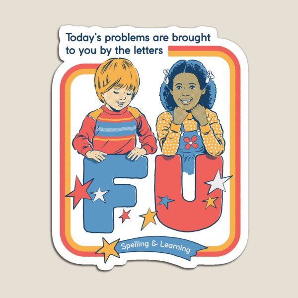 Today's Problems Magnet