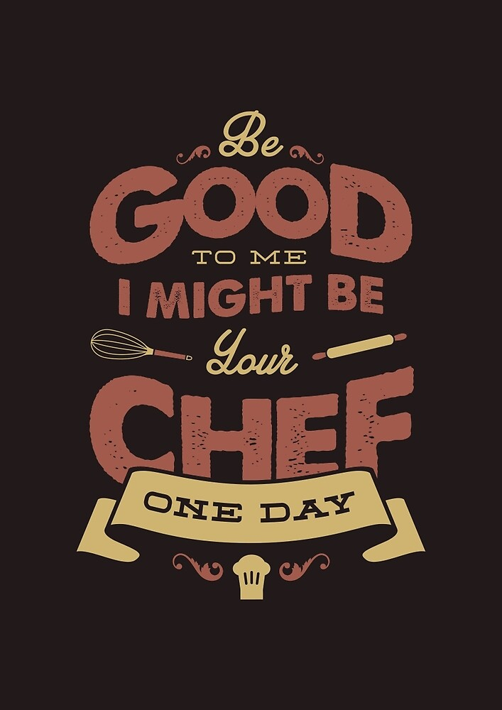 BE GOOD TO ME chef edition by snevi