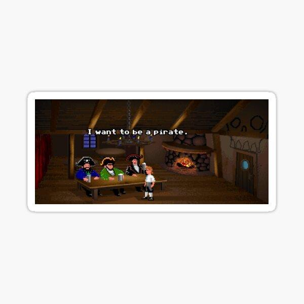 I want to be a pirate! (Monkey Island 2) Sticker
