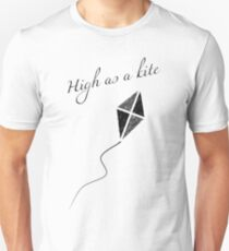 High as a kite Unisex T-Shirt