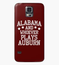 Alabama and Whoever Plays Auburn Case/Skin for Samsung Galaxy
