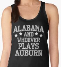 Alabama and Whoever Plays Auburn Women's Tank Top