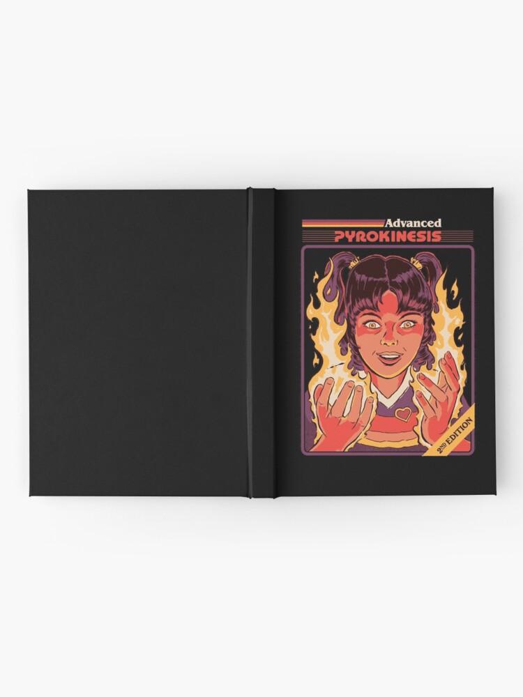 Alternate view of Advanced Pyrokinesis Hardcover Journal